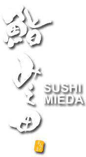 Welcome to Sushi Mieda